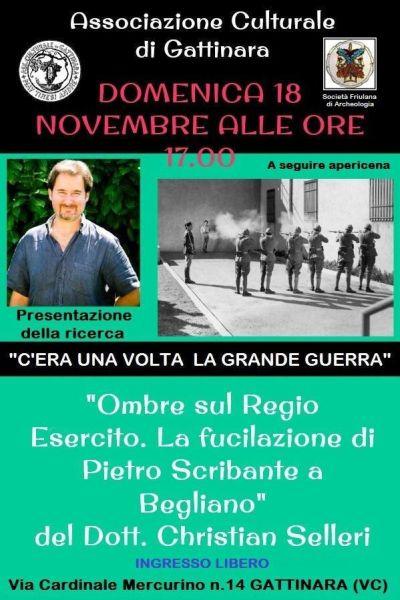 OMBRE SUL REGIO ESERCITO: la fucilazione di Pietro Scribante a Begliano.