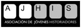 Asociacion de Jovenes Historiadores – Estudios Interdisciplinares (AJHIS)