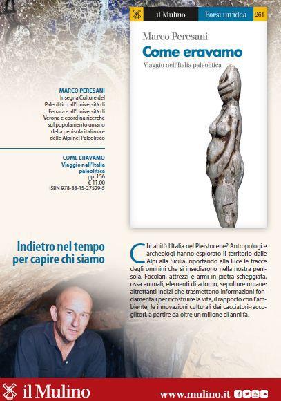COME ERAVAMO. Viaggio nell'Italia paleolitica, di Marco Peresani.
