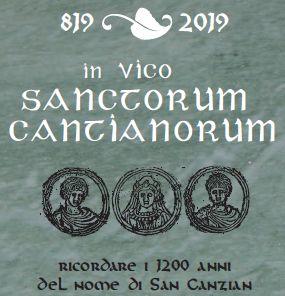 SAN CANZIAN D'ISONZO (Go). 819 – 2019 in vico SANCTORUM CANTIANORUM