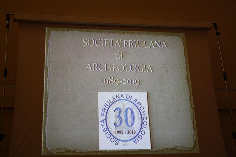SOCIETA' FRIULANA DI ARCHEOLOGIA: a 30 anni dalla costituzione.