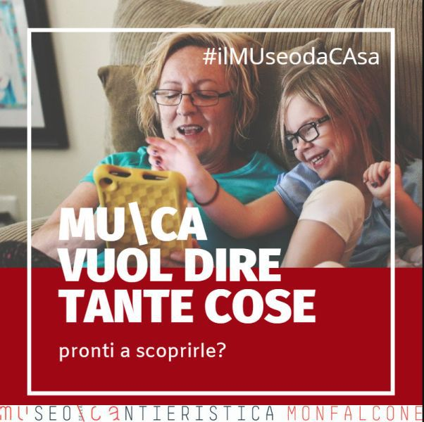 MUCA – #ILMUSEODACASA