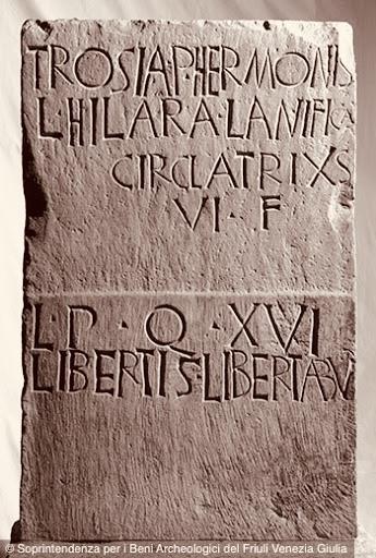 AQUILEIA (Ud). Cippo funerario della liberta Trosia Hilara.