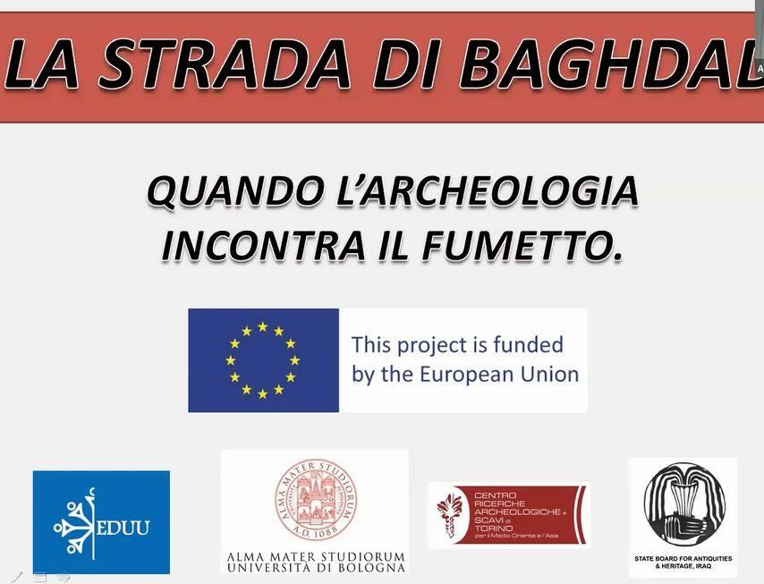 LA STRADA DI BAGHDAD – Quando l'archeologia incontra il fumetto, di Mirko Furlanetto.
