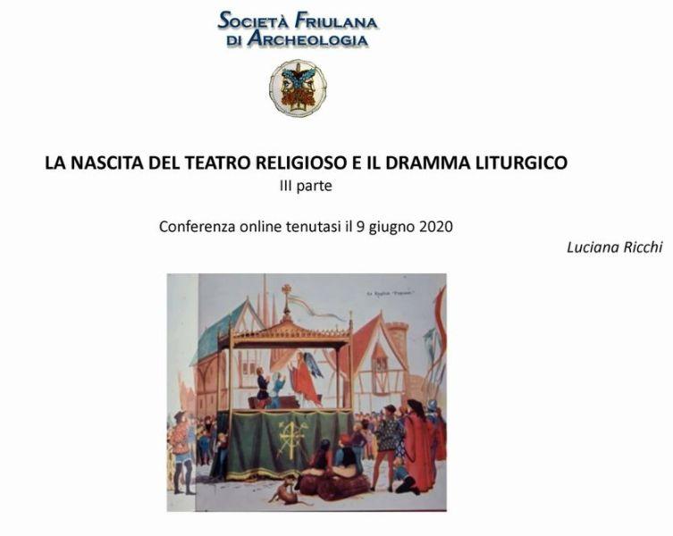 STORIA DEL TEATRO III – La nascita del teatro religioso e il dramma liturgico, a cura di Luciana RICCHI.
